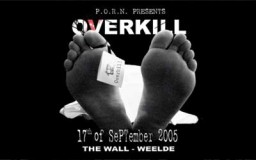"17 September 2005 – P.O.R.N. ""Overkill""  @ The Wall"